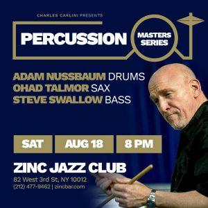 percussion-masters-series-20180818-adam-nussbaum-zinc-ny-instagram